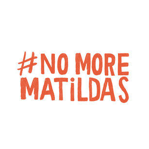 ¡No more Matildas, por favor!